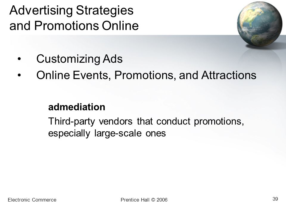 Advertising Strategies and Promotions Online