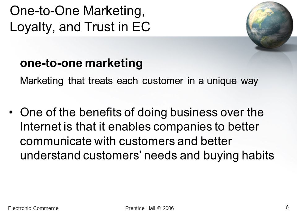 One-to-One Marketing, Loyalty, and Trust in EC