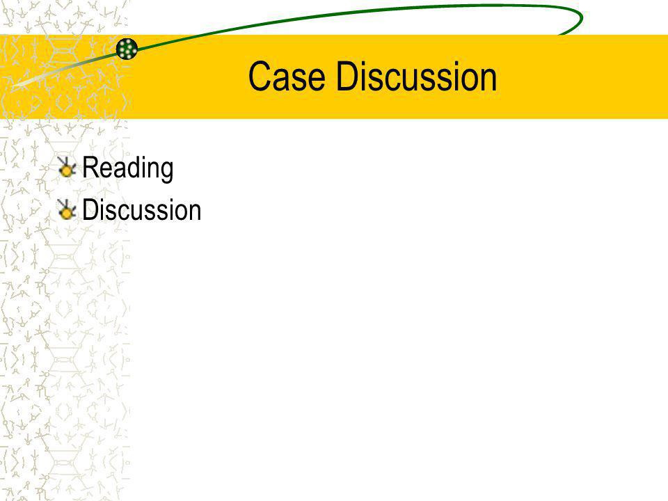 Case Discussion Reading Discussion