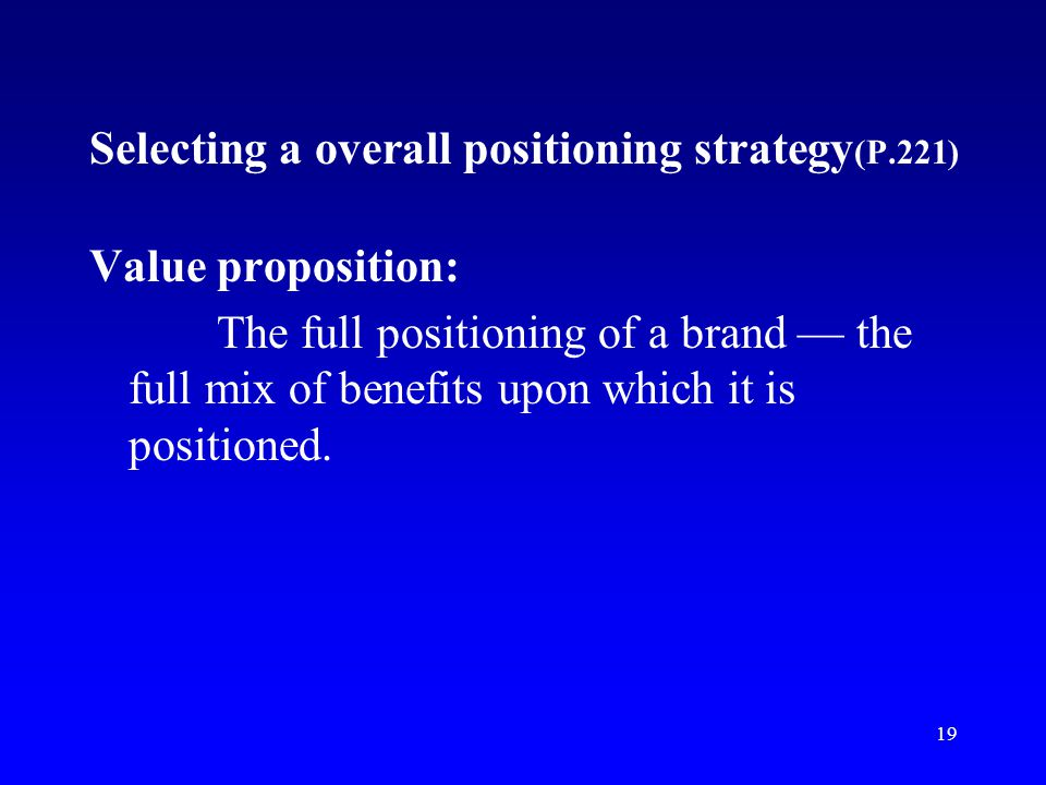 Selecting a overall positioning strategy(P.221)