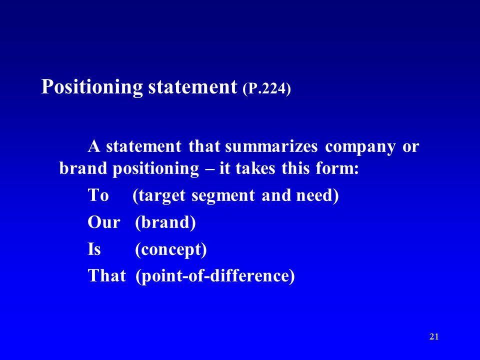 Positioning statement (P.224)