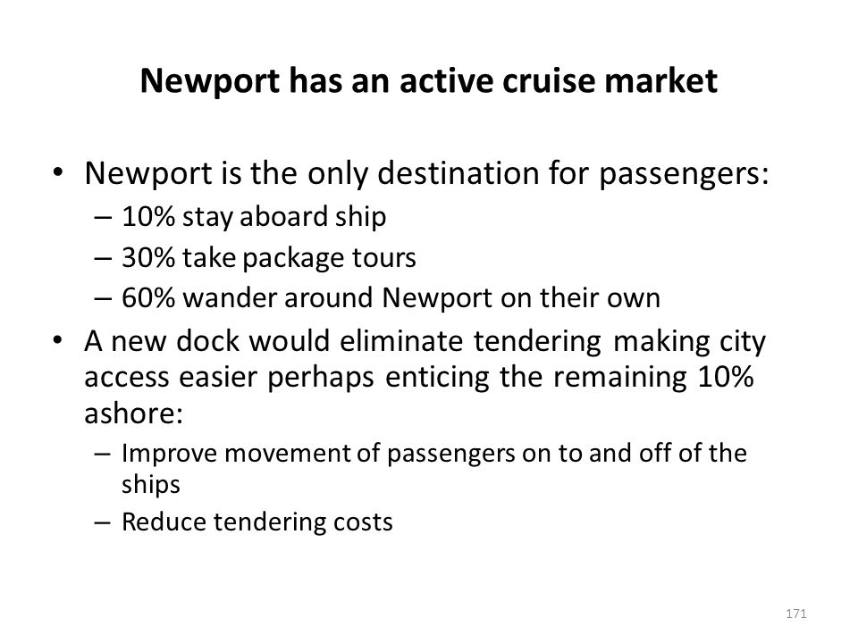 Docking options are limited in Newport