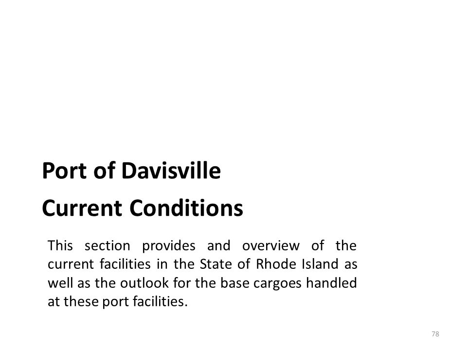 Port of Davisville – Current Operations