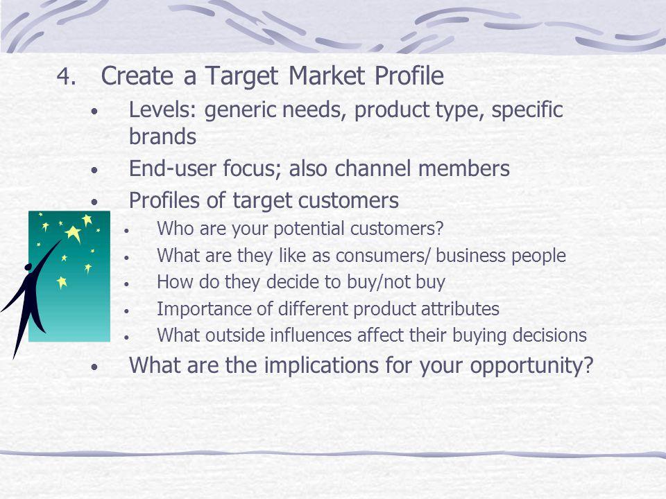 Create a Target Market Profile