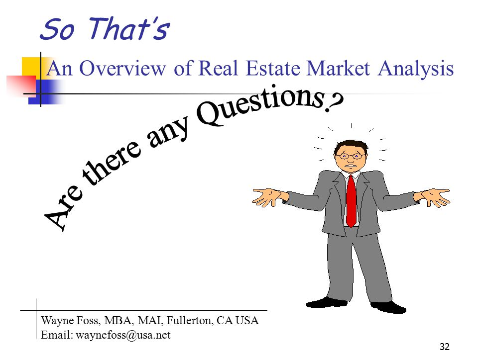 So That's An Overview of Real Estate Market Analysis