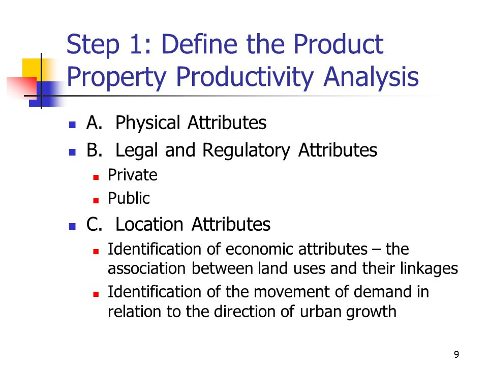 Step 1: Define the Product Property Productivity Analysis
