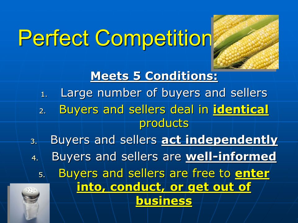 Perfect Competition Meets 5 Conditions: