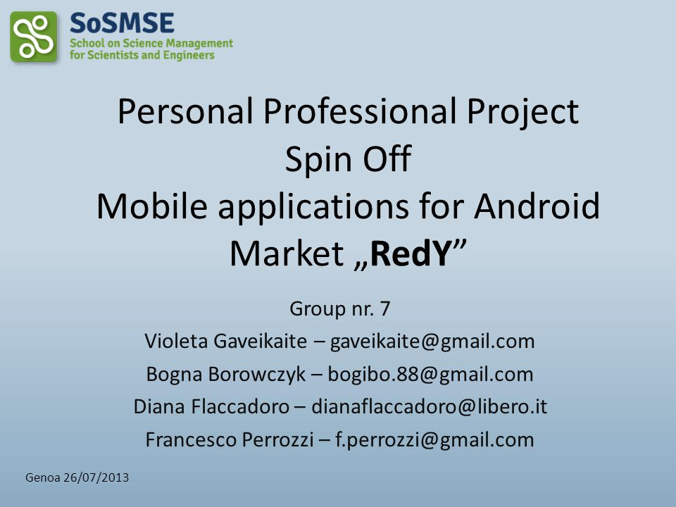 "Personal Professional Project Spin Off Mobile applications for Android Market ""RedY"