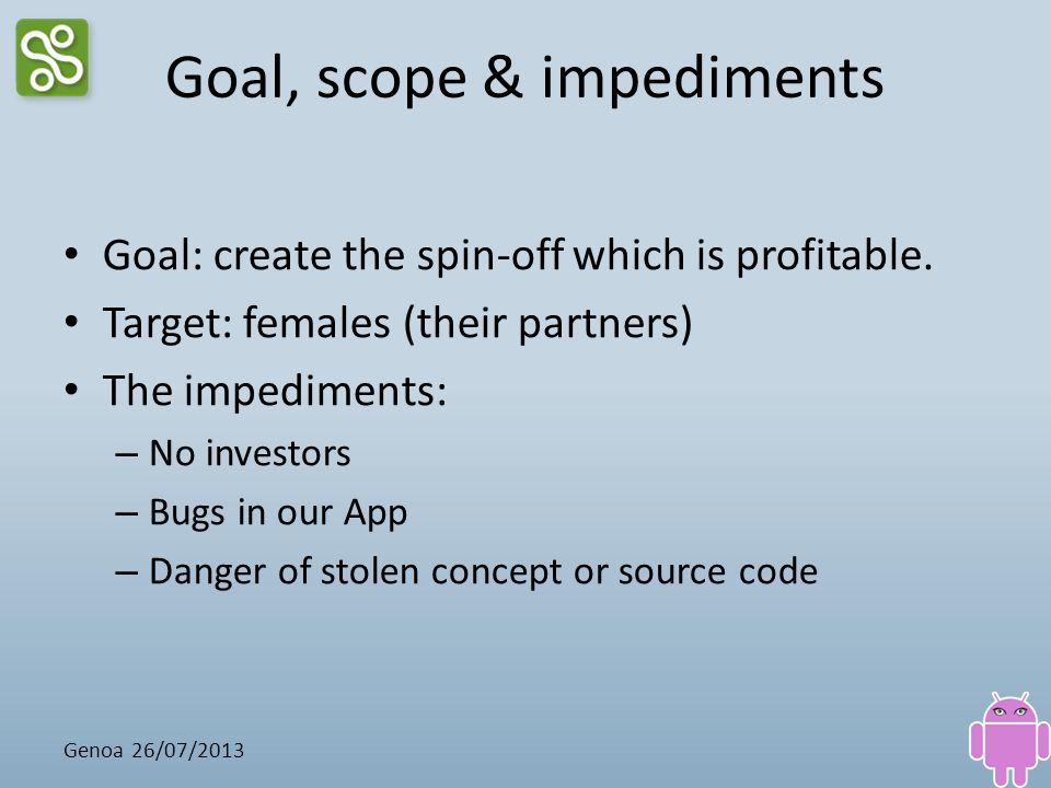 Goal, scope & impediments