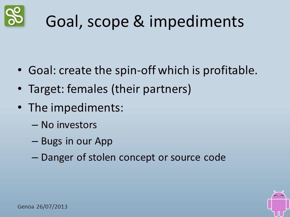 Goal, scope & impediments