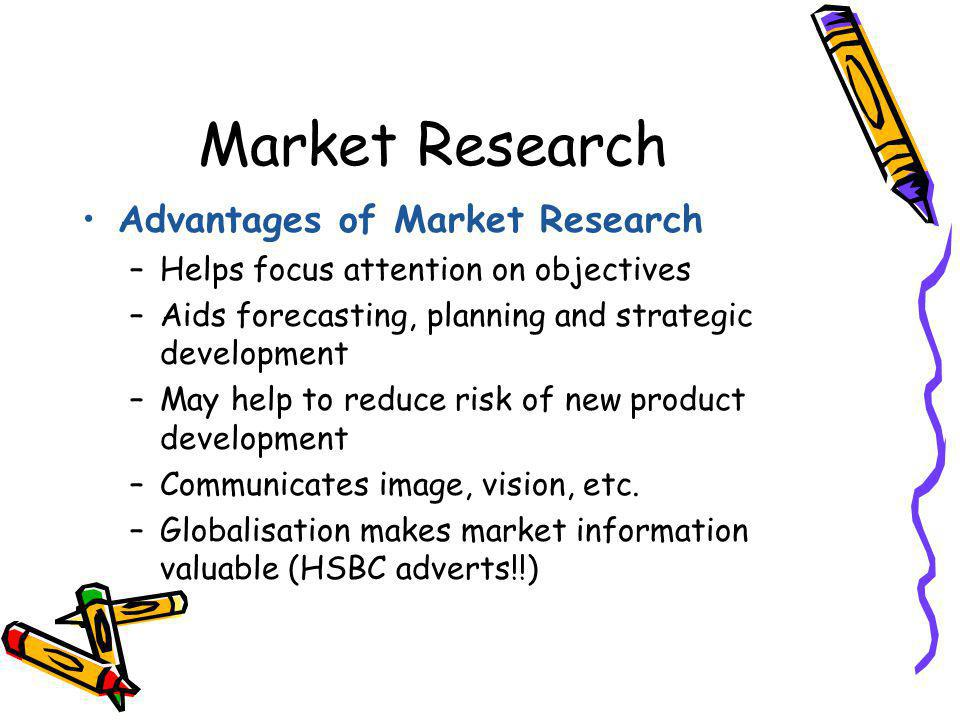 Market Research Advantages of Market Research