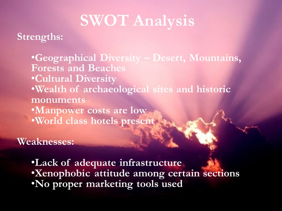 SWOT Analysis Strengths: