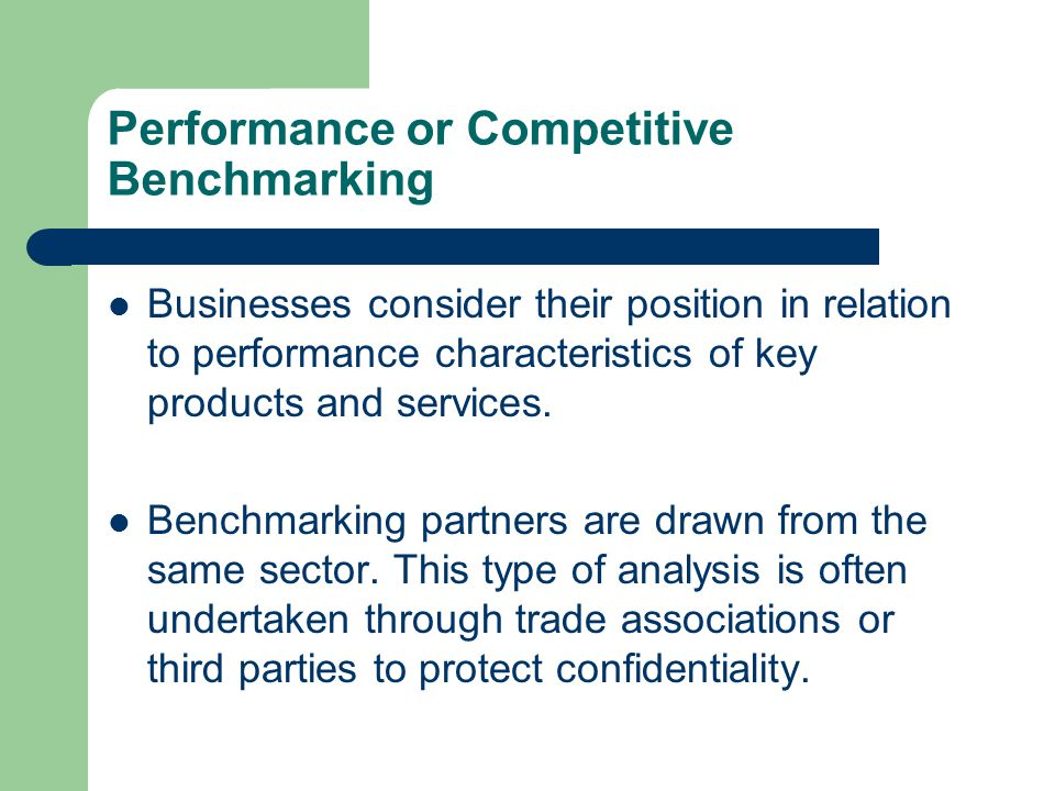 Performance or Competitive Benchmarking