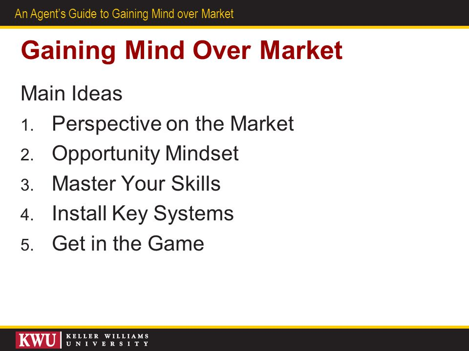 Gaining Mind Over Market