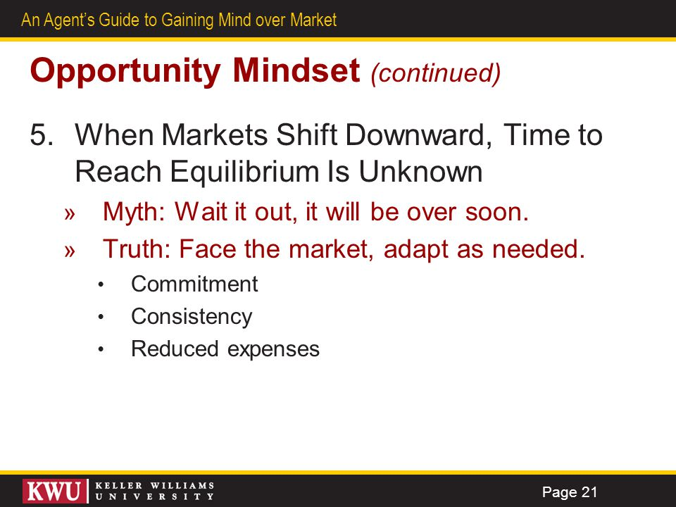 Opportunity Mindset (continued)