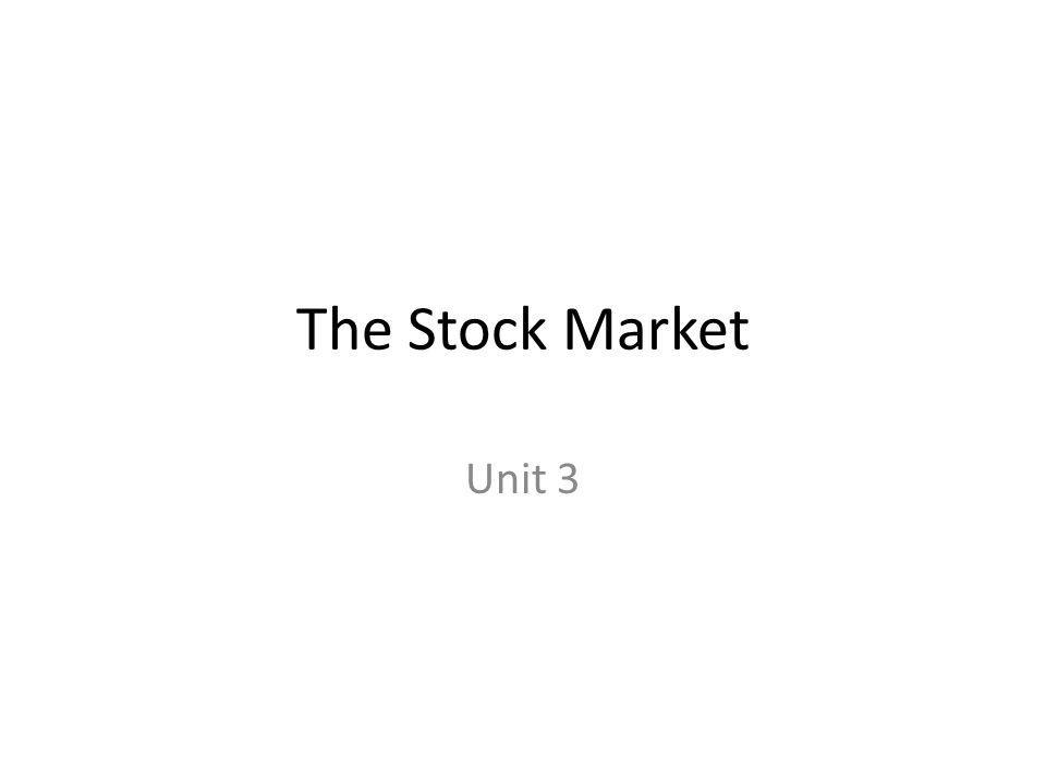 The Stock Market Unit 3
