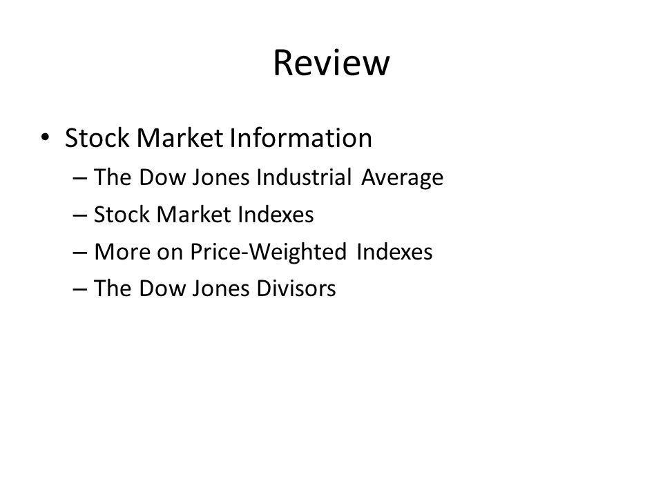 Review Stock Market Information The Dow Jones Industrial Average