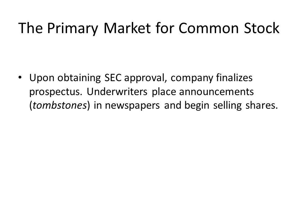 The Primary Market for Common Stock