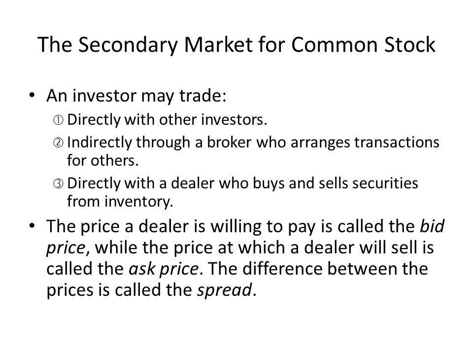 The Secondary Market for Common Stock