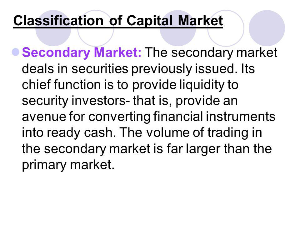 Classification of Capital Market