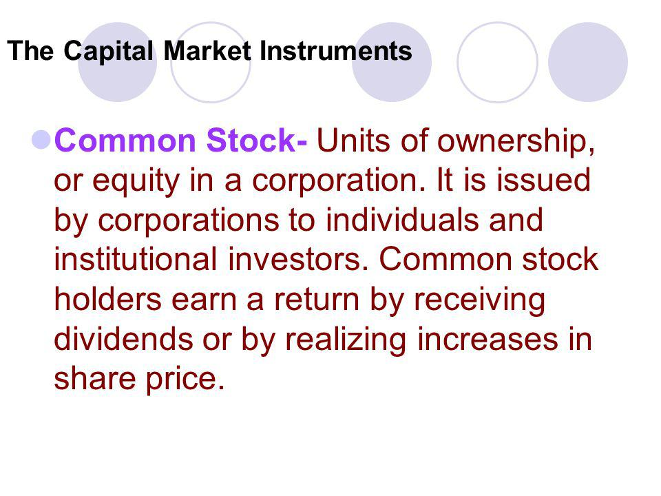 The Capital Market Instruments