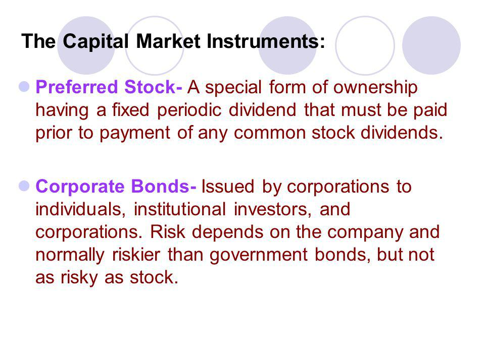 The Capital Market Instruments: