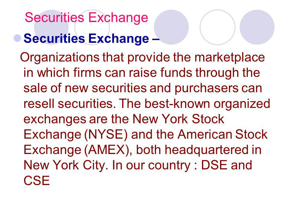 Securities Exchange Securities Exchange –