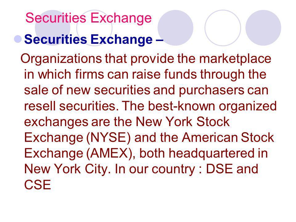 Securities Exchange Securities Exchange –