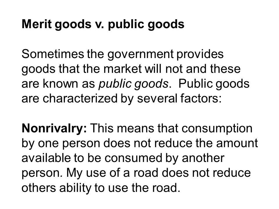 Merit goods v. public goods