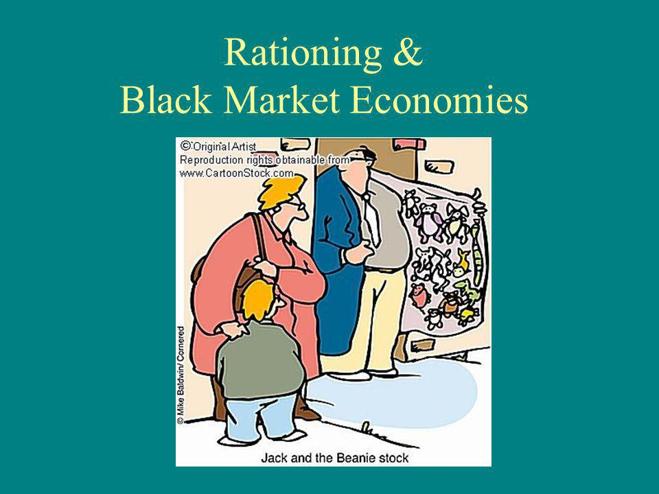 Rationing & Black Market Economies