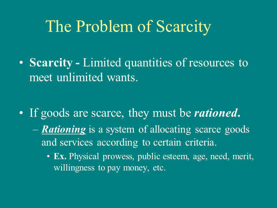 The Problem of Scarcity