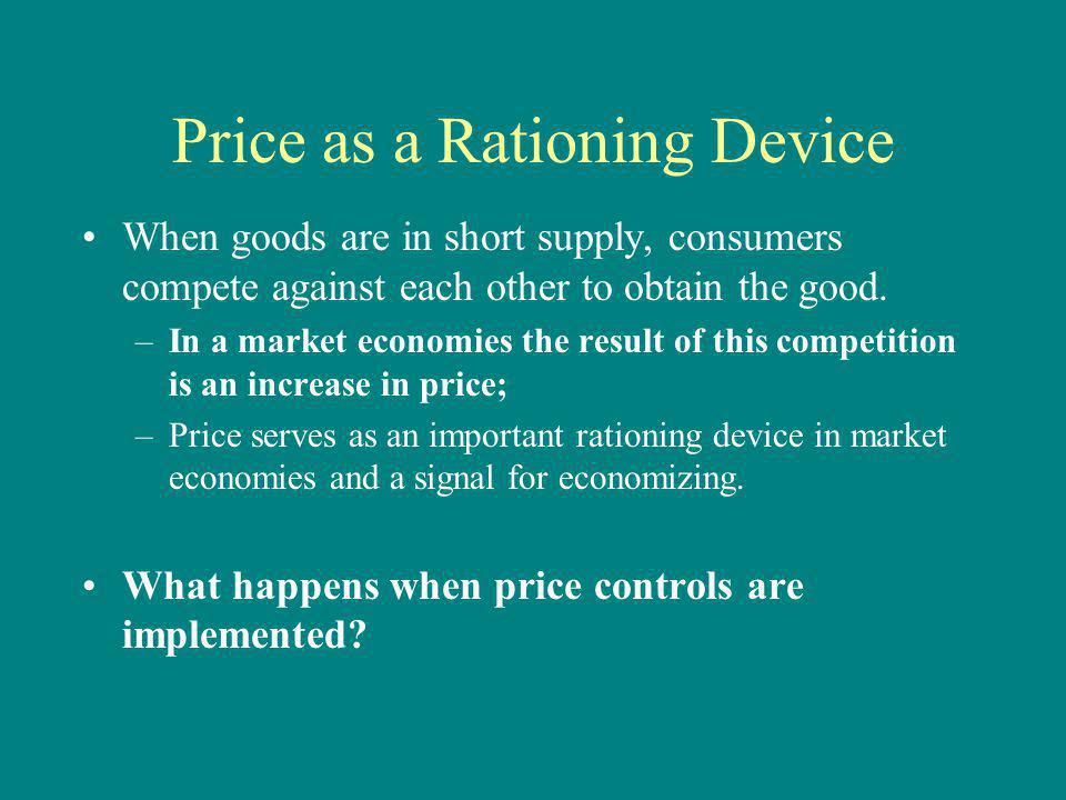 Price as a Rationing Device