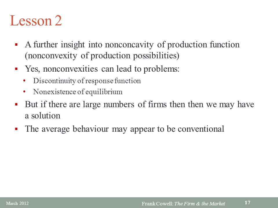 Lesson 2 A further insight into nonconcavity of production function (nonconvexity of production possibilities)