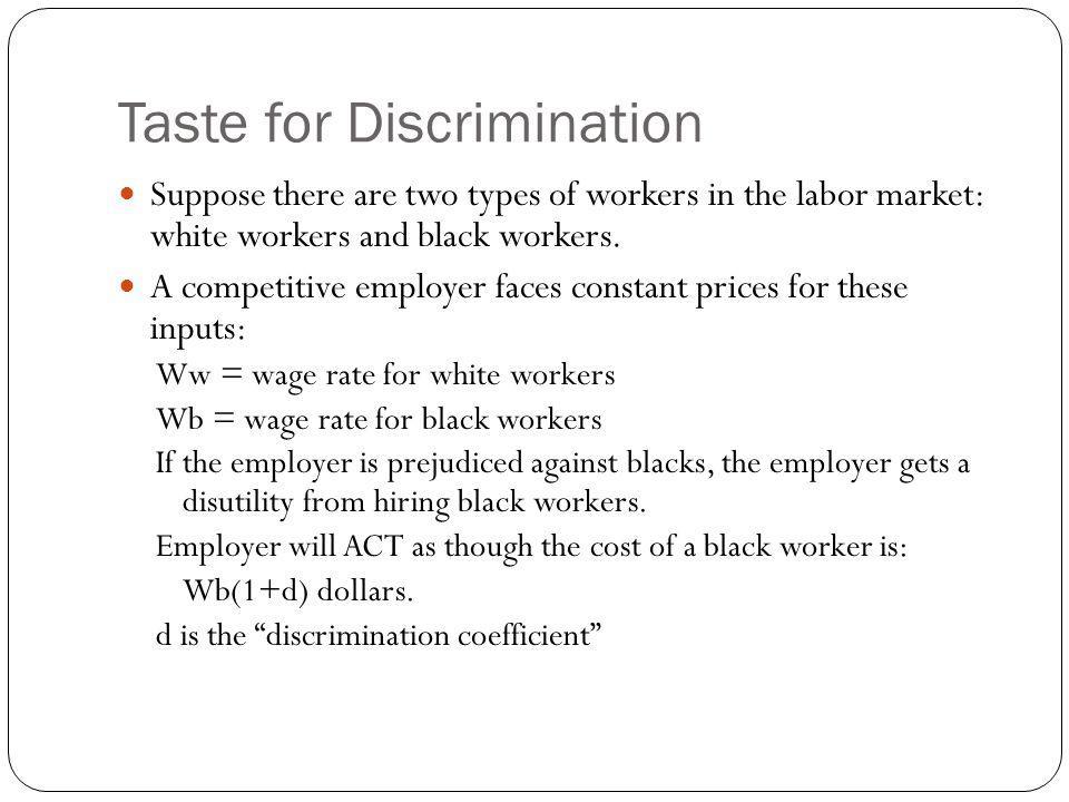 Taste for Discrimination