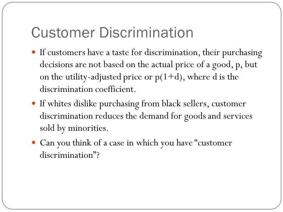Customer Discrimination