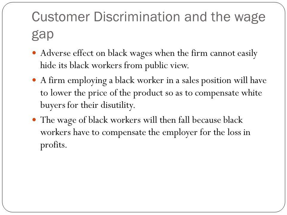 Customer Discrimination and the wage gap