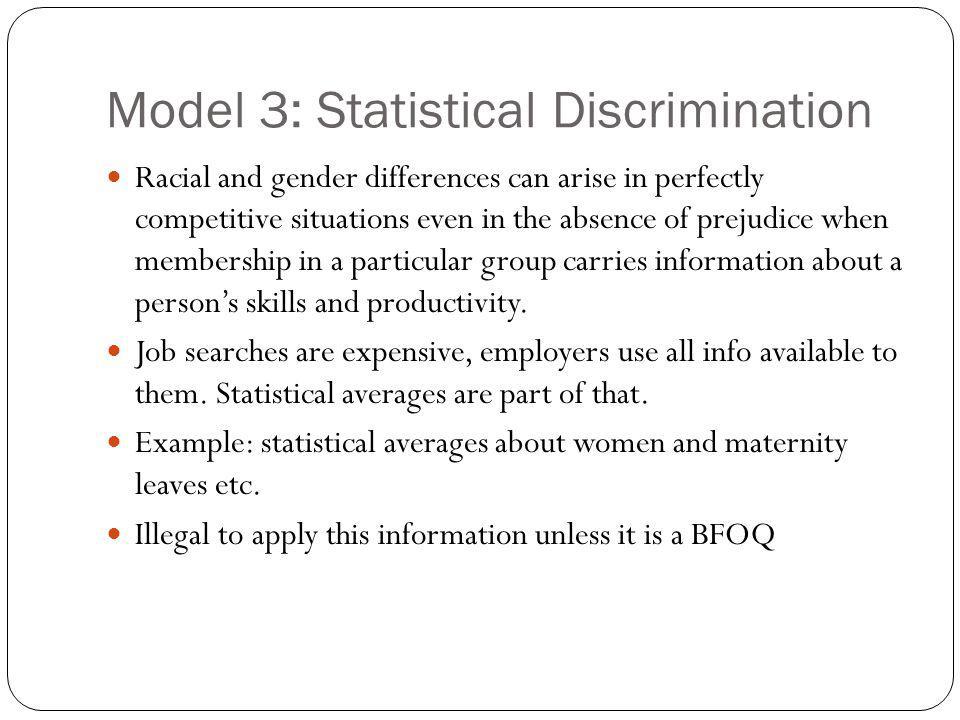 Model 3: Statistical Discrimination