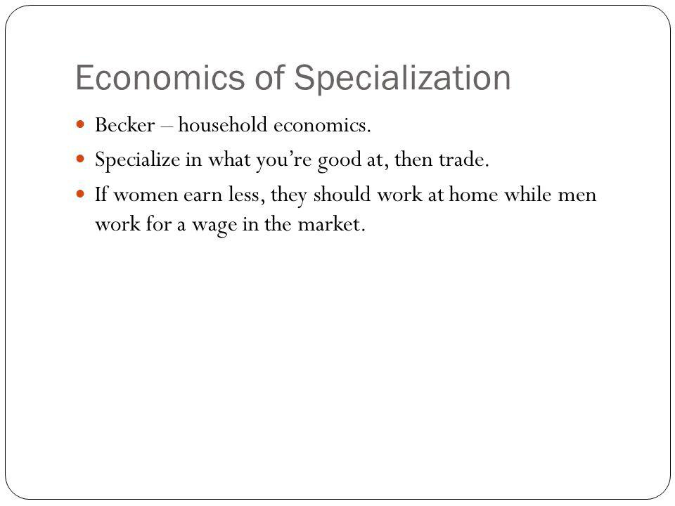 Economics of Specialization