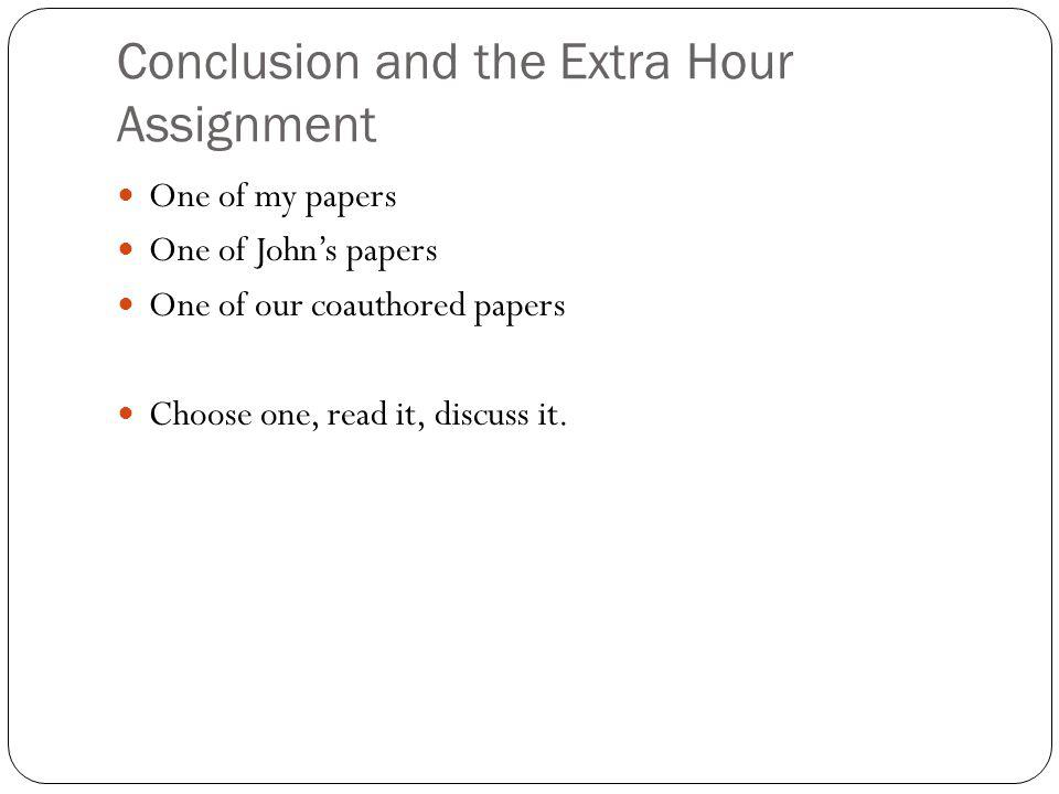 Conclusion and the Extra Hour Assignment