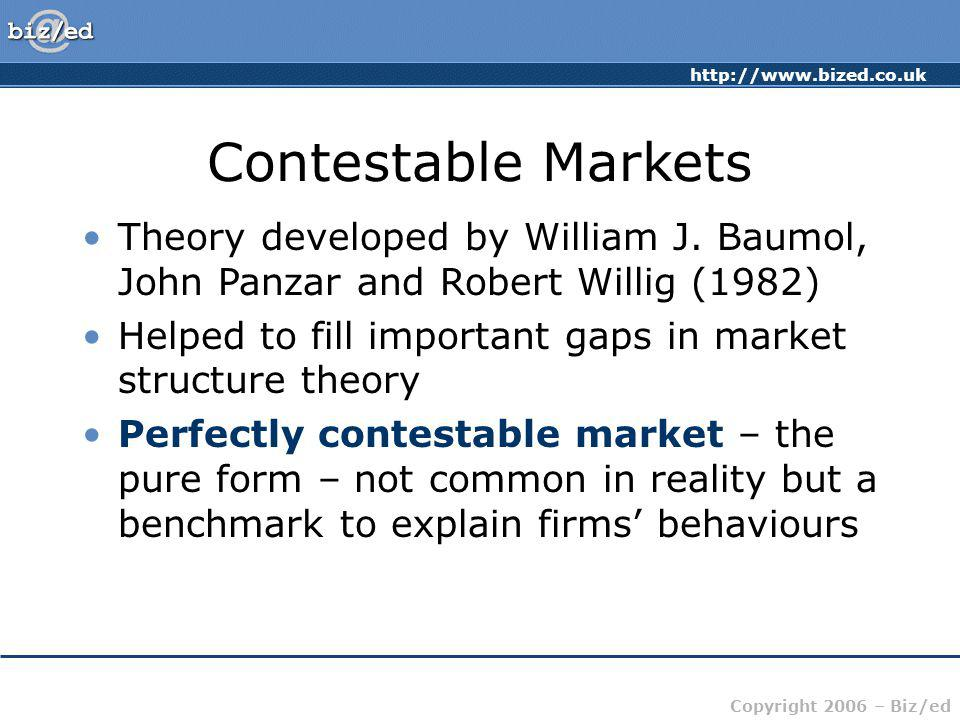 Contestable Markets Theory developed by William J. Baumol, John Panzar and Robert Willig (1982)
