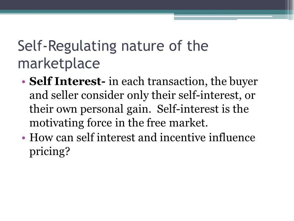 Self-Regulating nature of the marketplace