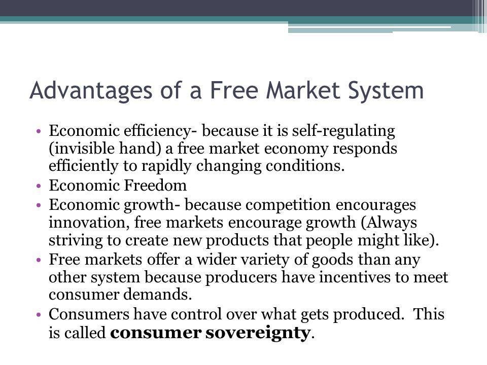 Advantages of a Free Market System