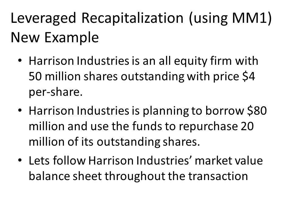 Leveraged Recapitalization (using MM1) New Example