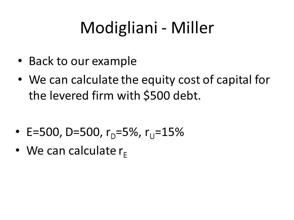 Modigliani - Miller Back to our example