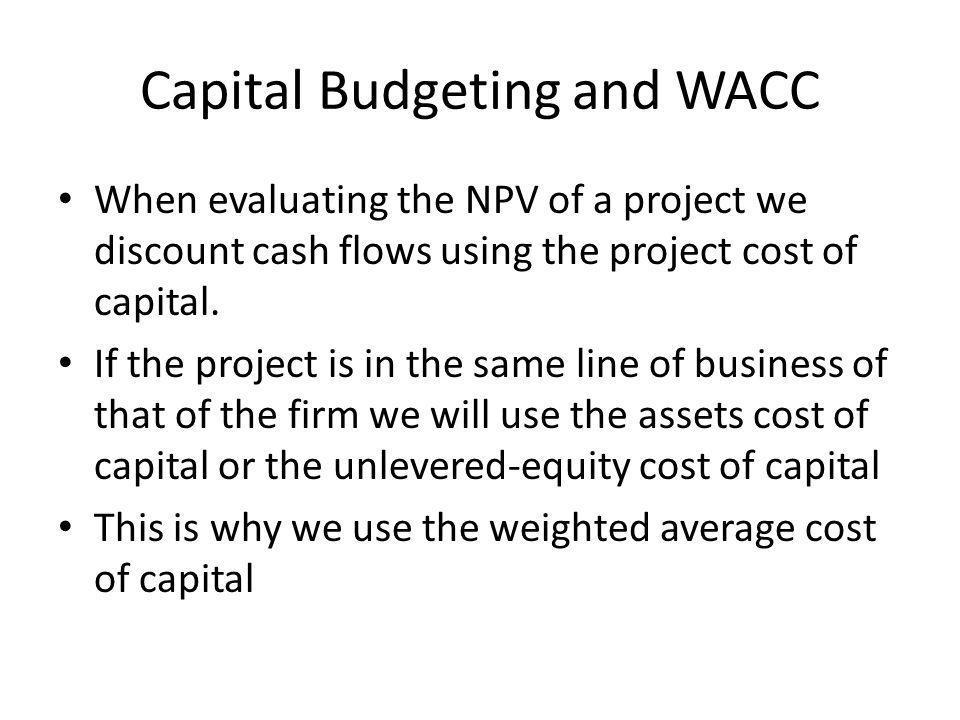 Capital Budgeting and WACC