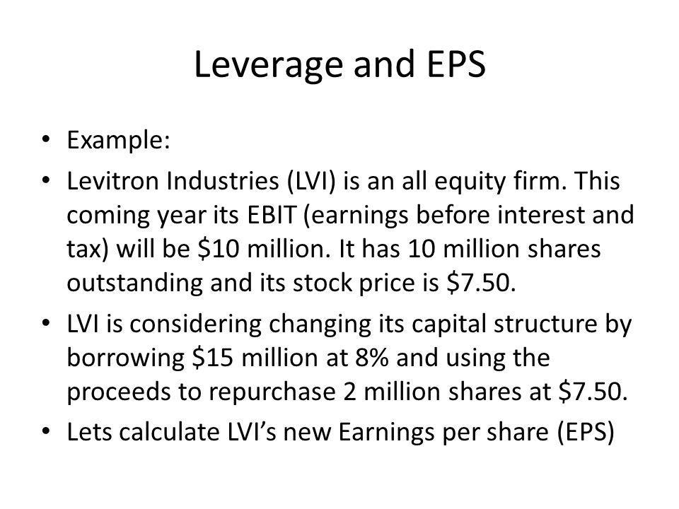 Leverage and EPS Example: