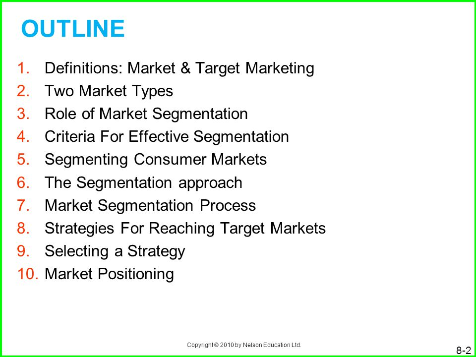 OUTLINE Definitions: Market & Target Marketing Two Market Types