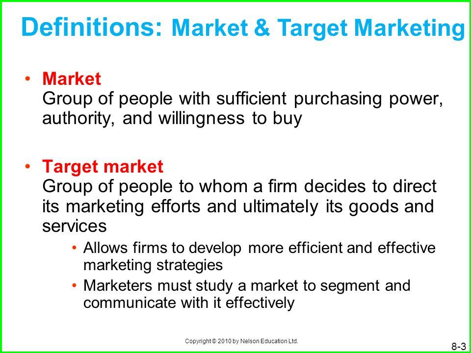 Definitions: Market & Target Marketing