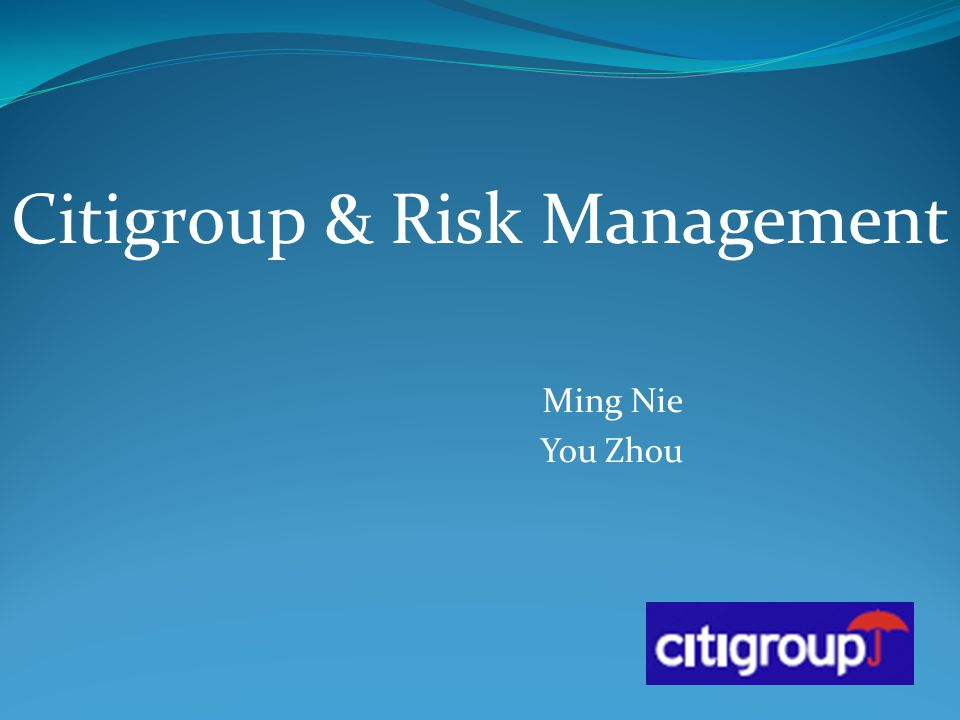 Citigroup & Risk Management