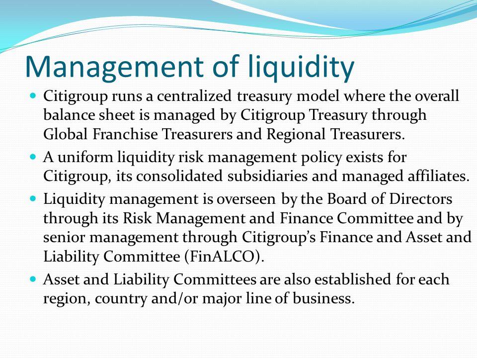 Management of liquidity